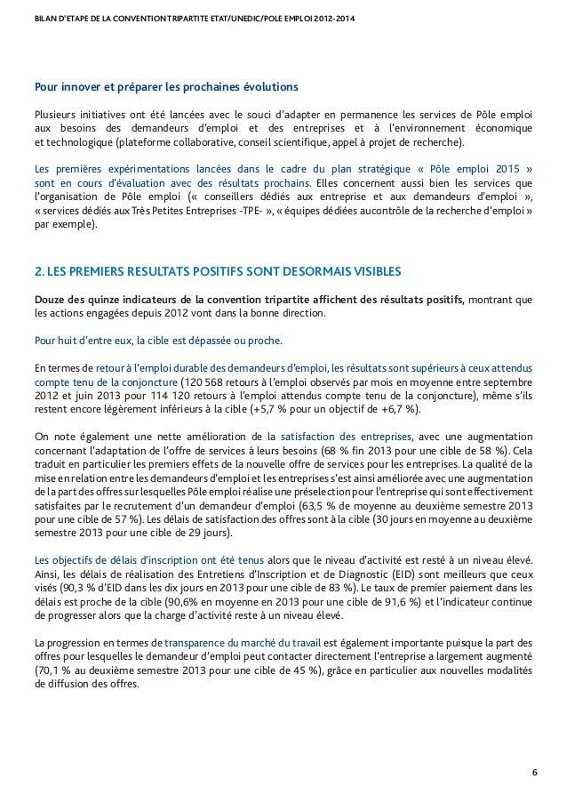 BILAN D'ETAPE DE LA CONVENTION TRIPARTITE ETAT/UNEDIC/POLE EMPLOI 2012-2014 6 Pour innover et préparer les prochaines évol...