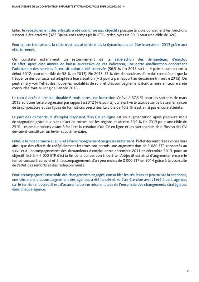 BILAN D'ETAPE DE LA CONVENTION TRIPARTITE ETAT/UNEDIC/POLE EMPLOI 2012-2014 7 Enfin, le redéploiement des effectifs a été ...
