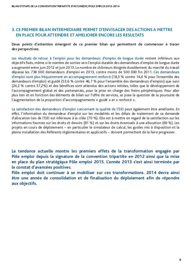 BILAN D'ETAPE DE LA CONVENTION TRIPARTITE ETAT/UNEDIC/POLE EMPLOI 2012-2014 8 3. CE PREMIER BILAN INTERMEDIAIRE PERMET D'E...