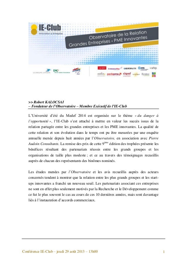 Conférence IE-Club – jeudi 29 août 2013 – 13h00 1 >> Robert KALOCSAI – Fondateur de l'Observatoire – Membre Exécutif de l'...