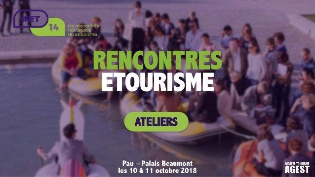 C1 Format conférence : Les locaux, acteurs de la stratégie touristique Les intervenants :