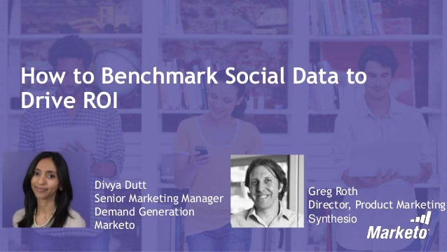 How to Benchmark Social Data to Drive ROI