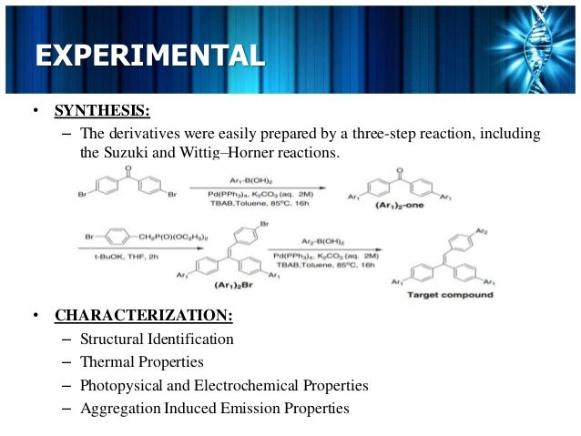 Synthesis and characterization of triphenylethylene derivatives with aggregation induced emission characteristics Slide 3