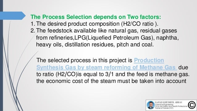 The Advantages of (SMR): Steam reforming of natural gas are : Efficient Economical widely used process for hydrogen and...