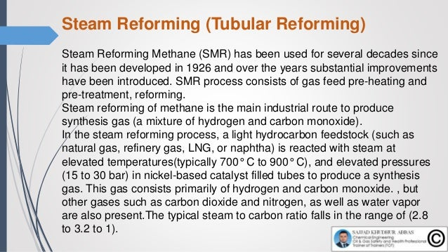 steam reforming (SR) is highly endothermic and it is carried out at high temperature (700 - 900 ºC) and at pressures betwe...