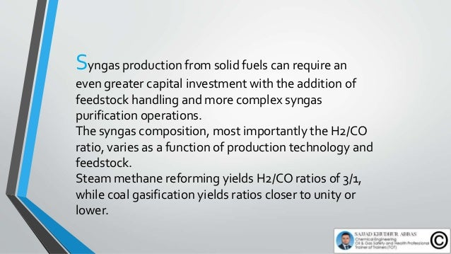 Syngas production from solid fuels can require an even greater capital investment with the addition of feedstock handling ...