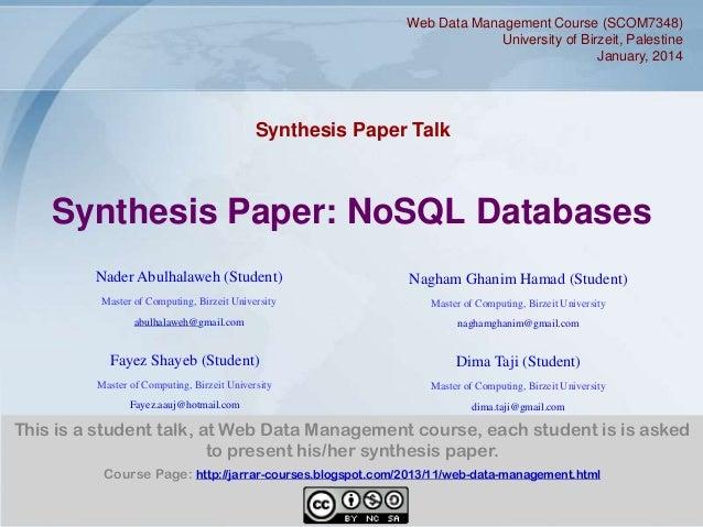 Web Data Management Course (SCOM7348) University of Birzeit, Palestine January, 2014  Synthesis Paper Talk  Synthesis Pape...