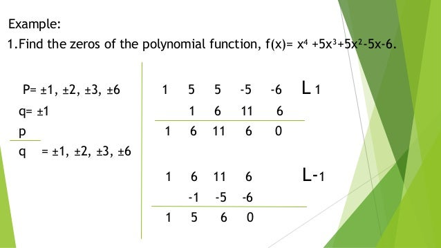 Quotient Of Polynomial Using Synthetic Division And Zeros Of Polyno