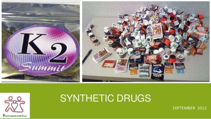 SYNTHETIC DRUGS                  SEPTEMBER 2012