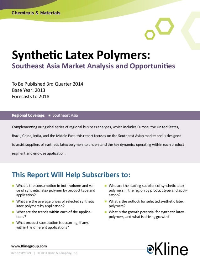 Chemicals & Materials  Synthetic Latex Polymers:  Southeast Asia Market Analysis and Opportunities To Be Published 3rd Qua...