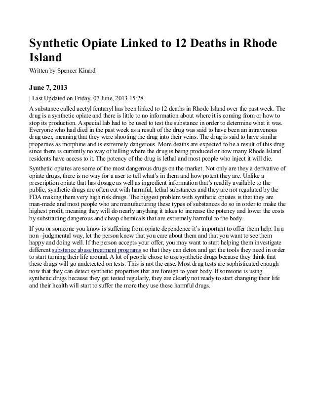 Synthetic Opiate Linked to 12 Deaths in RhodeIslandWritten by Spencer KinardJune 7, 2013| Last Updated on Friday, 07 June,...