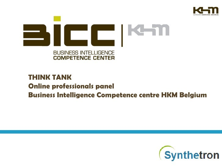 THINK TANK Online professionals panel Business Intelligence Competence centre HKM Belgium