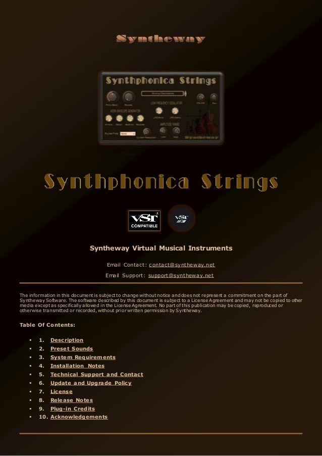 Syntheway Virtual Musical Instruments Email Contact: contact@syntheway.net Email Support: support@syntheway.net The inform...