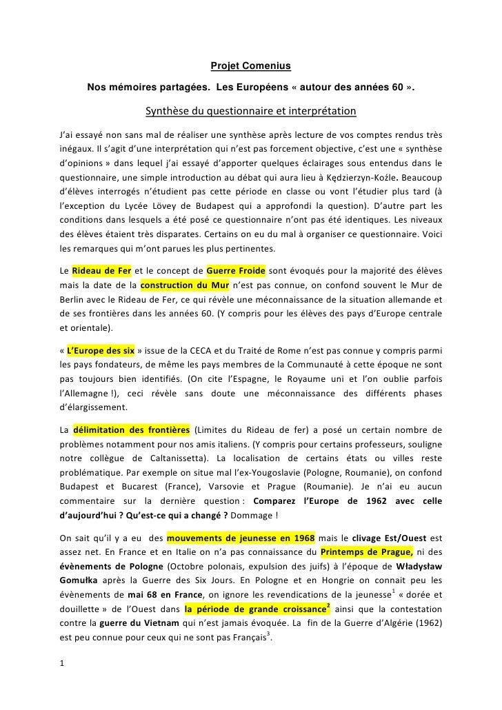 Projet Comenius        Nos mémoires partagées. Les Européens « autour des années 60 ».                       Synthèse du q...