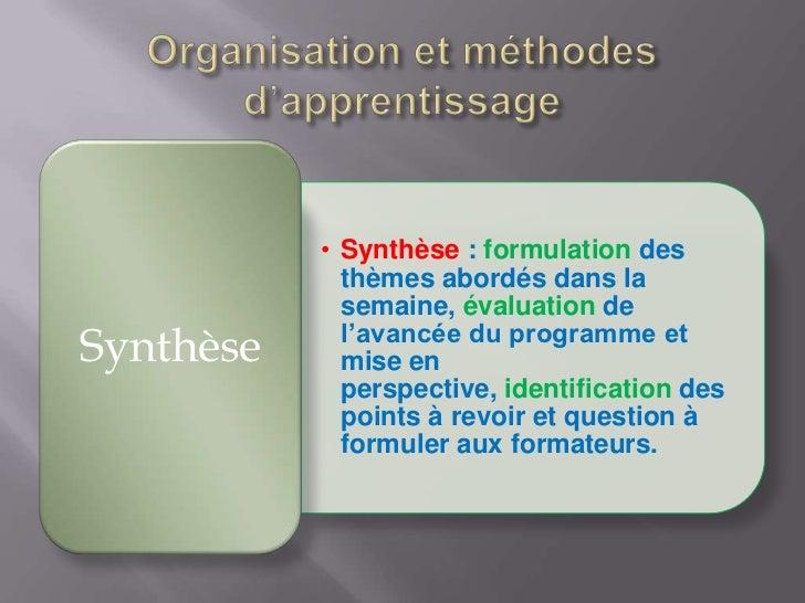 • Synthèse : formulation des             thèmes abordés dans la             semaine, évaluation de             l'avancée d...