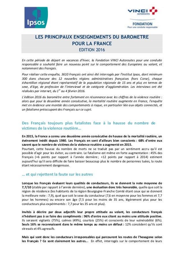 LES PRINCIPAUX ENSEIGNEMENTS DU BAROMETRE POUR LA FRANCE EDITION 2016 En cette période de départ en vacances d'hiver, la F...