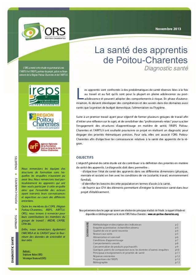 Novembre 2013  La santé des apprentis de Poitou-Charentes Diagnostic santé  L'ORS a mené cette étude en partenariat avec l...