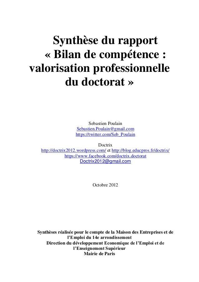 Synthèse du rapport « Bilan de compétence : valorisation professionnelle du doctorat » Sebastien Poulain Sebastien.Poulain...