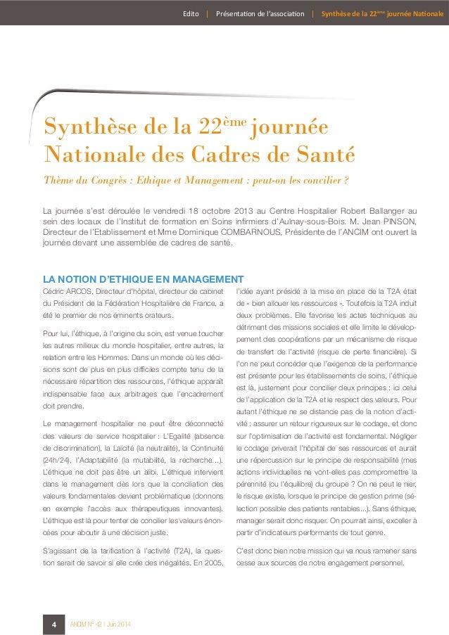 4 ANCIM N° 42 | Juin 2014 Synthèse de la 22ème journée Nationale des Cadres de Santé La journée s'est déroulée le vendredi...