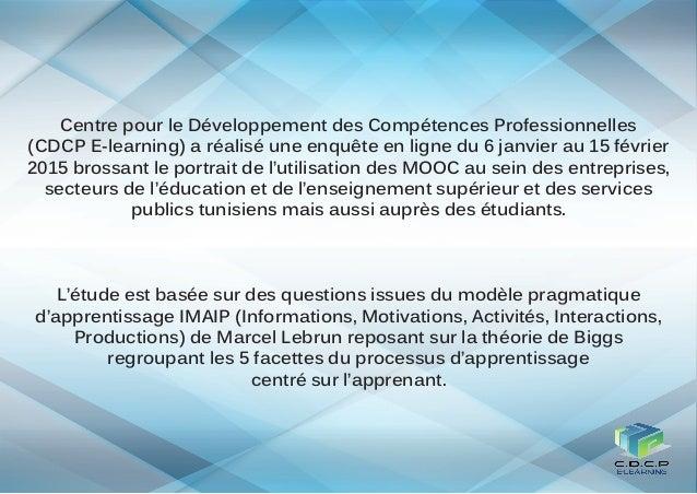 Centre pour le Développement des Compétences Professionnelles (CDCP E-learning) a réalisé une enquête en ligne du 6 janvie...