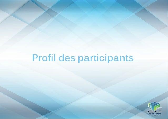 Profil des participants