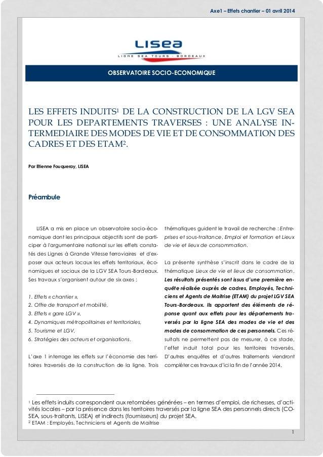 Axe1 – Effets chantier – 01 avril 2014 1 LES EFFETS INDUITS1 DE LA CONSTRUCTION DE LA LGV SEA POUR LES DEPARTEMENTS TRAVER...