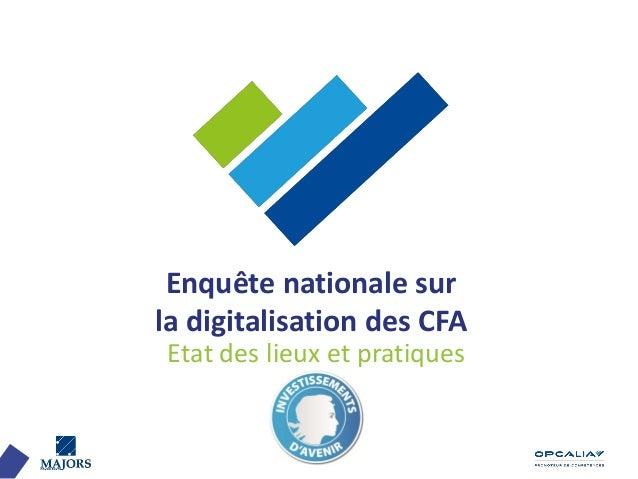 Enquête nationale sur la digitalisation des CFA Etat des lieux et pratiques