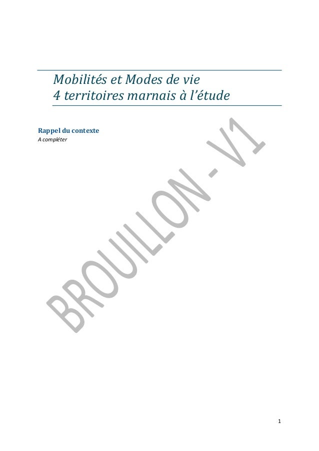 Mobilités et Modes de vie 4 territoires marnais à l'étude Rappel du contexte A compléter  1