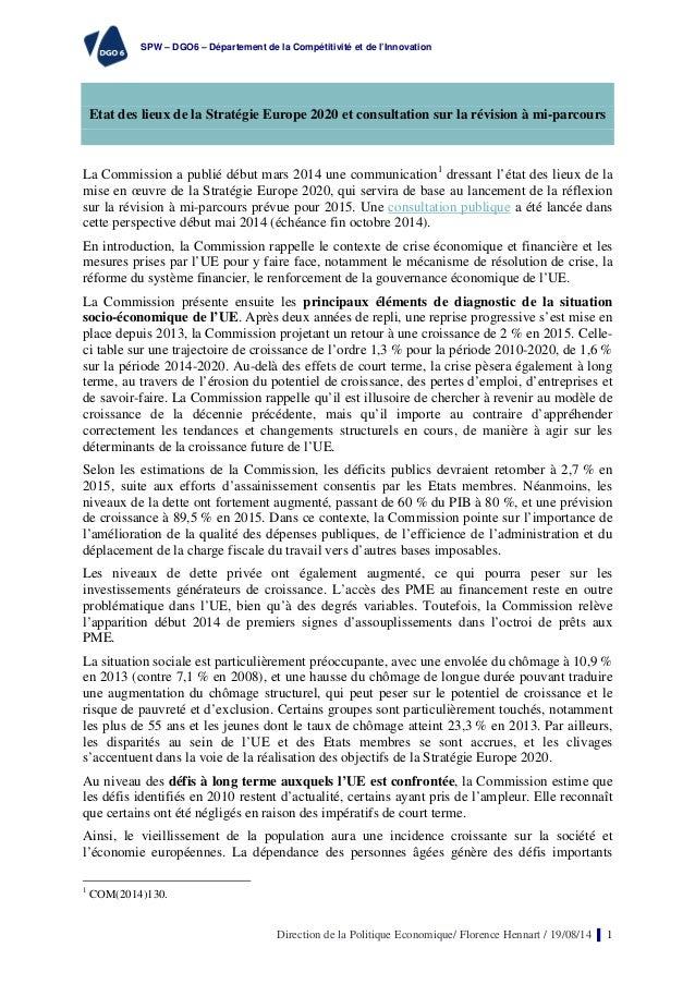 SPW – DGO6 – Département de la Compétitivité et de l'Innovation  Etat des lieux de la Stratégie Europe 2020 et consultatio...