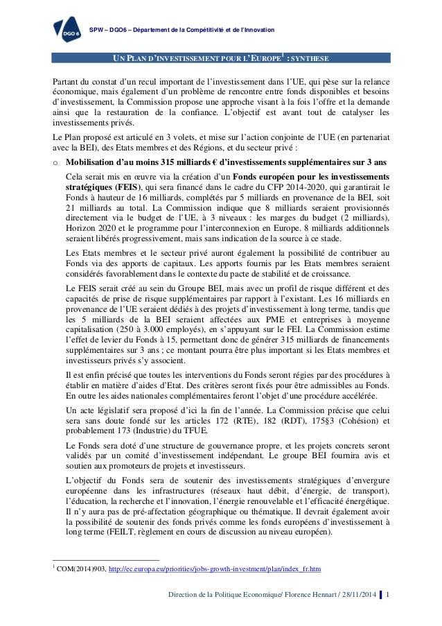 SPW – DGO6 – Département de la Compétitivité et de l'Innovation  UN PLAN D'INVESTISSEMENT POUR L'EUROPE1 : SYNTHESE  Parta...