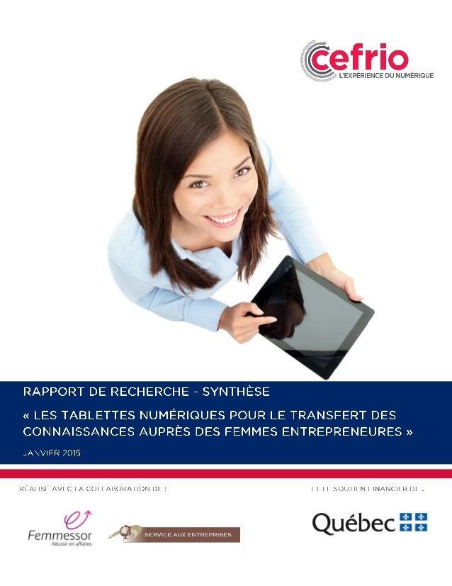 Les tablettes numériques pour le transfert des connaissances auprès des femmes entrepreneures | Rapport synthèse | 2 TABLE...