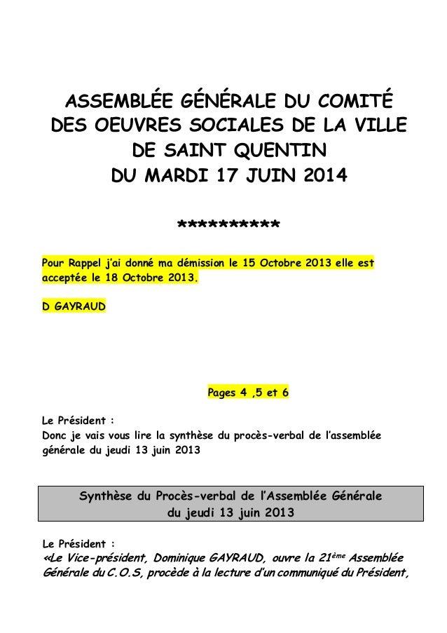 ASSEMBLÉE GÉNÉRALE DU COMITÉ DES OEUVRES SOCIALES DE LA VILLE DE SAINT QUENTIN DU MARDI 17 JUIN 2014 ********** Pour Rappe...