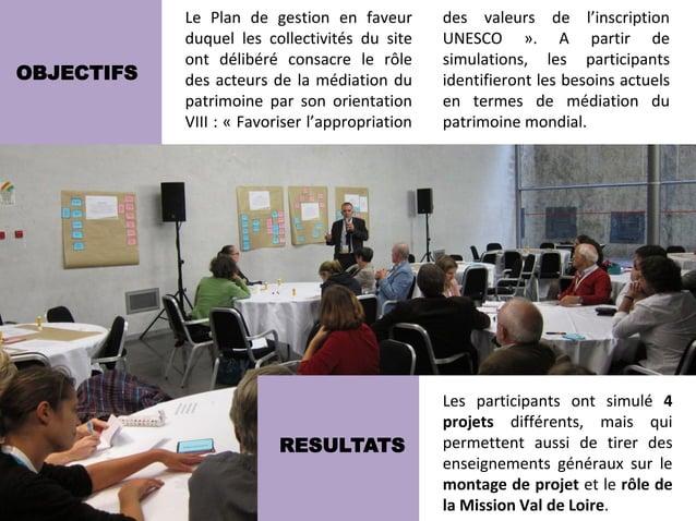 Le Plan de gestion en faveur         des valeurs de l'inscription            duquel les collectivités du site     UNESCO »...