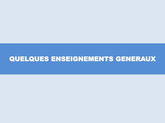 QUELQUES ENSEIGNEMENTS GENERAUX
