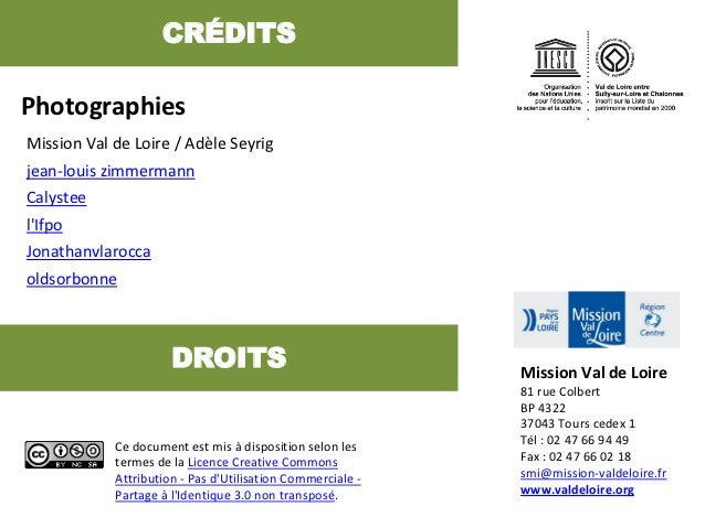 CRÉDITSPhotographiesMission Val de Loire / Adèle Seyrigjean-louis zimmermannCalysteelIfpoJonathanvlaroccaoldsorbonne      ...