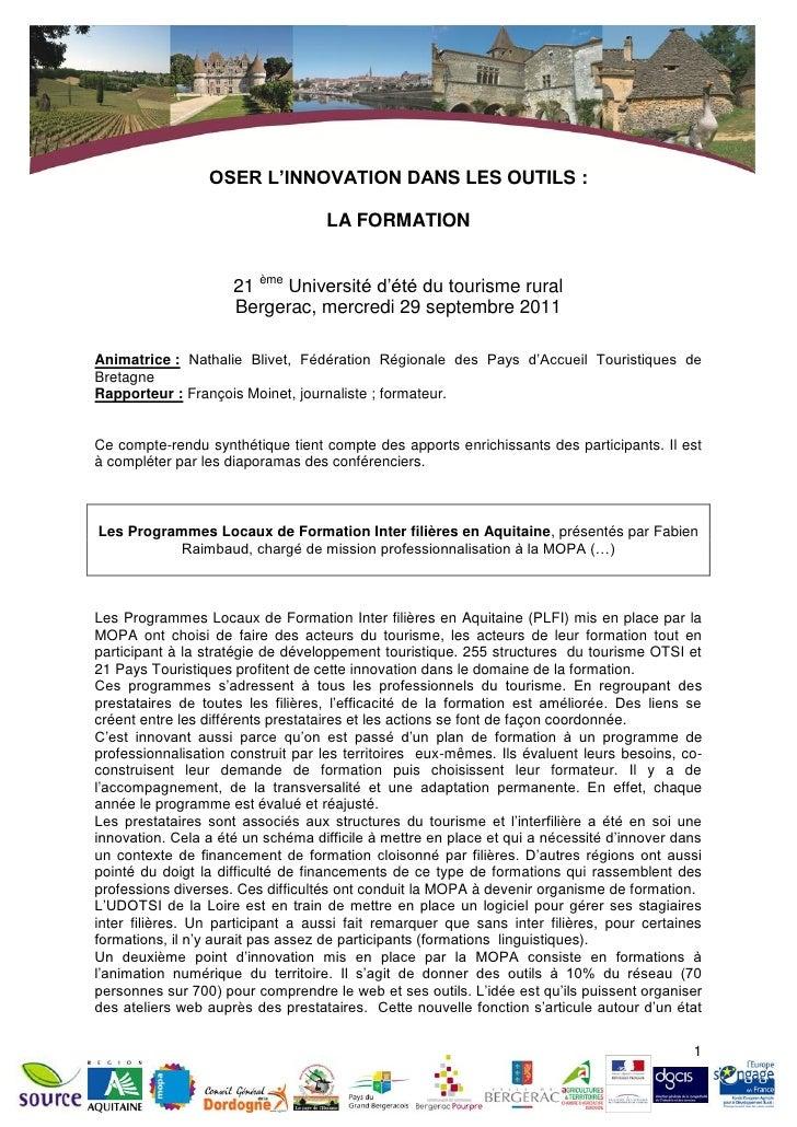 OSER L'INNOVATION DANS LES OUTILS :                                   LA FORMATION                     21 ème Université d...