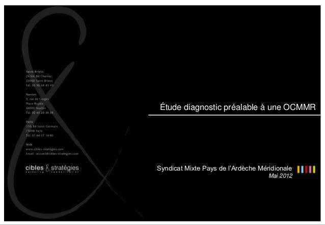 Étude diagnostic préalable à une OCMMR – Syndicat Mixte Pays de l'Ardèche Méridionale – Mai 2012 1 Étude diagnostic préala...