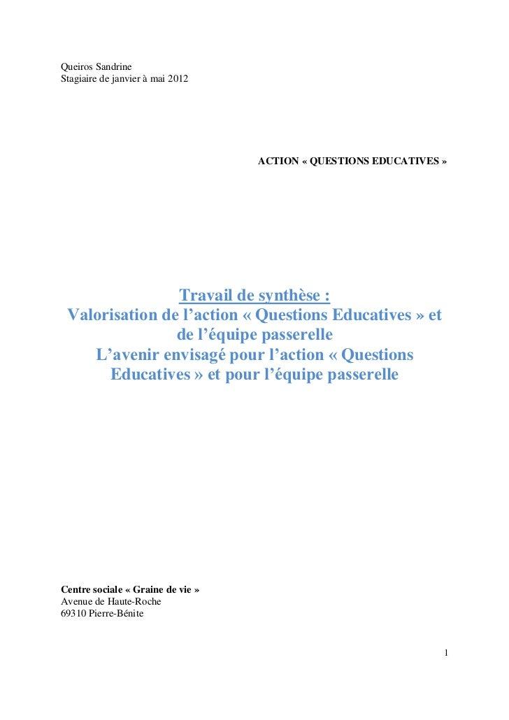 Queiros SandrineStagiaire de janvier à mai 2012                                   ACTION « QUESTIONS EDUCATIVES »         ...