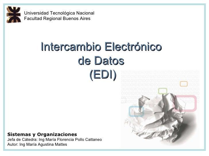 Universidad Tecnológica Nacional         Facultad Regional Buenos Aires                 Intercambio Electrónico           ...