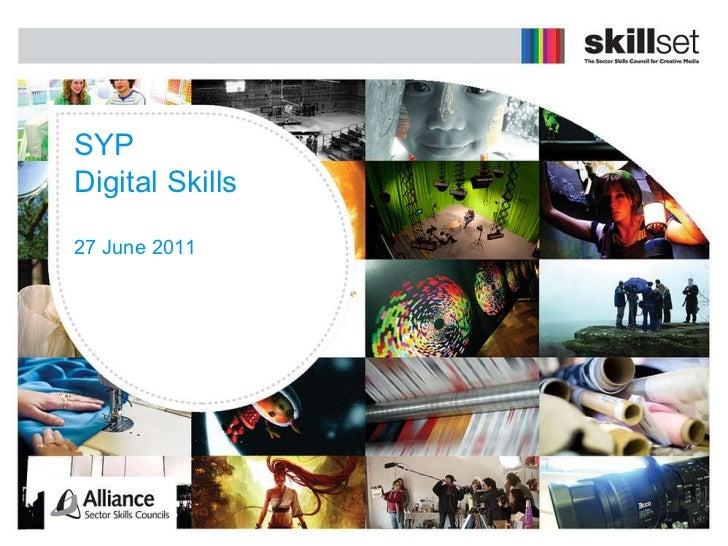 SYP Digital Skills 27 June 2011
