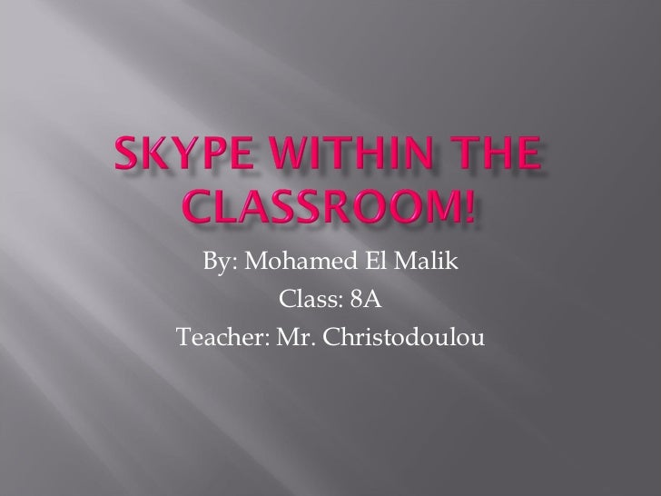 By: Mohamed El Malik Class: 8A Teacher: Mr. Christodoulou