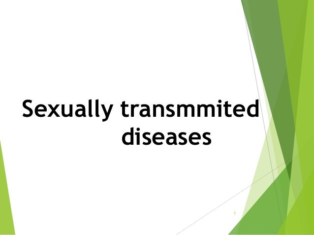 Sexually transmmited diseases 1