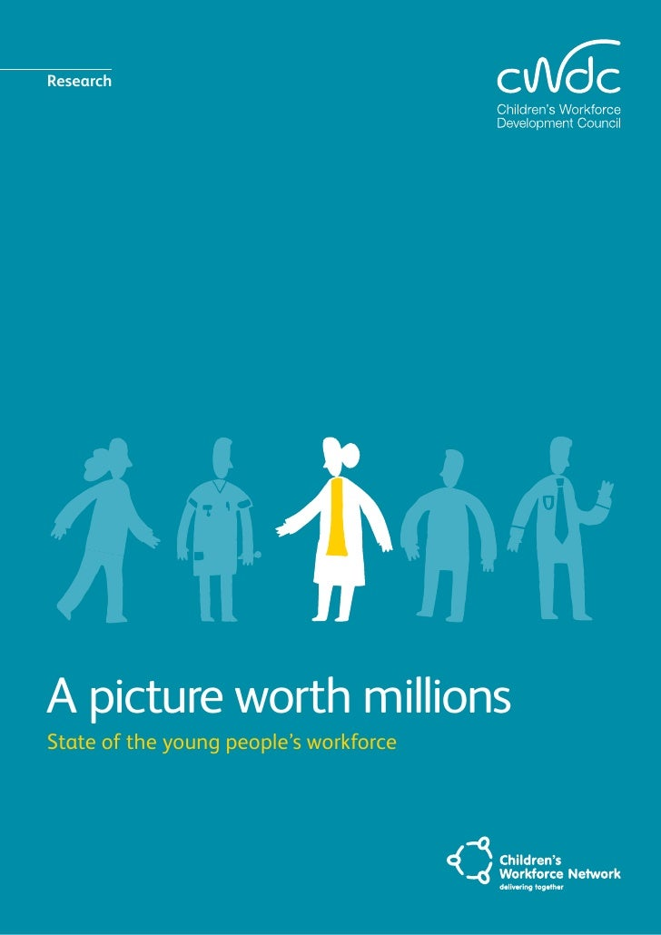 Research     A picture worth millions State of the young people's workforce