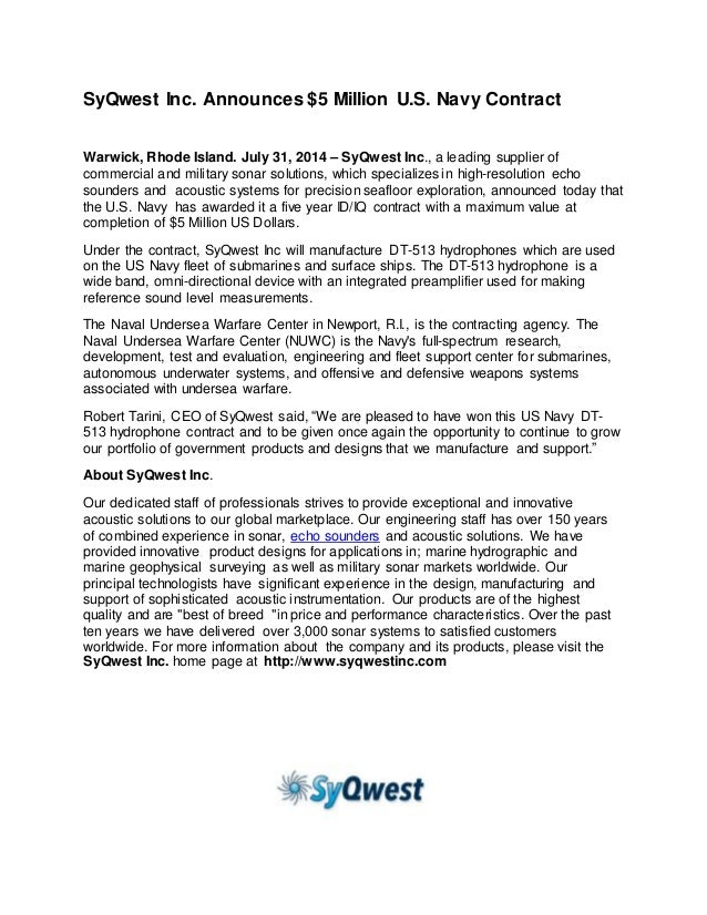 SyQwest Inc. Announces $5 Million U.S. Navy Contract Warwick, Rhode Island. July 31, 2014 – SyQwest Inc., a leading suppli...