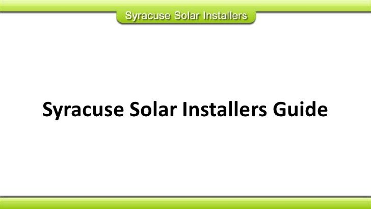 Syracuse Solar Installers Guide<br />