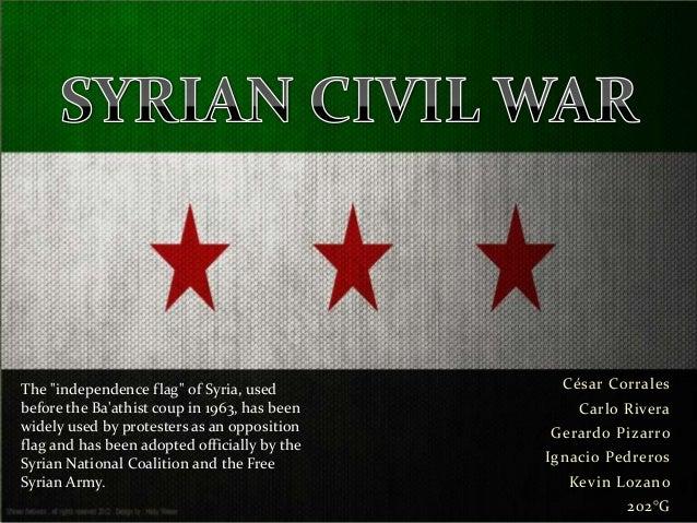 """César CorralesCarlo RiveraGerardo PizarroIgnacio PedrerosKevin Lozano202°GThe """"independence flag"""" of Syria, usedbefore the..."""