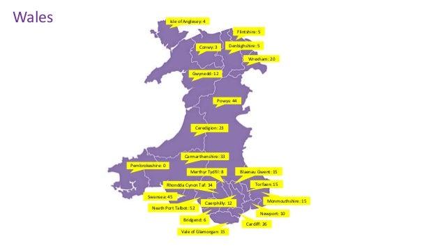 Bridgend: 6 Caerphilly: 12 Cardiff: 26 Carmarthenshire: 33 Ceredigion: 23 Conwy: 3 Denbighshire: 5 Flintshire: 5 Gwynedd: ...