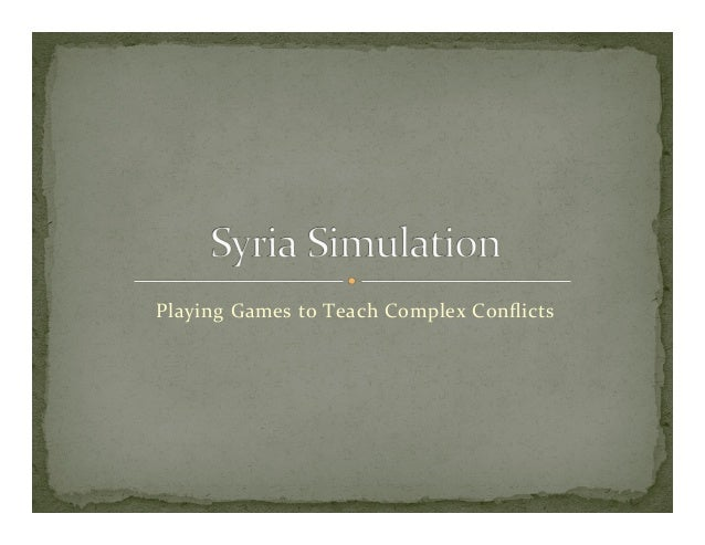 Playing Games to Teach Complex Conflicts