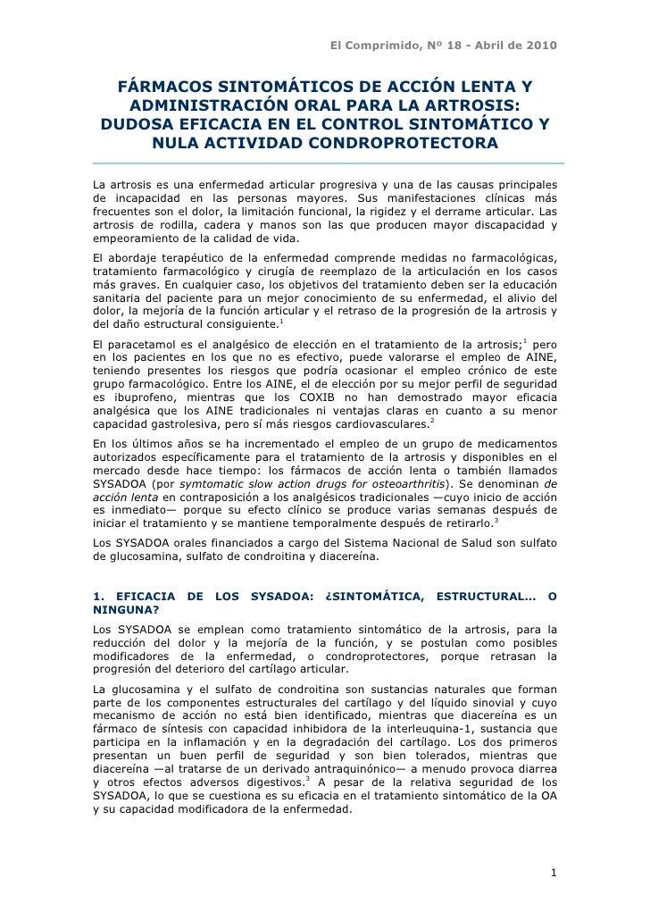 El Comprimido, Nº 18 - Abril de 2010  FÁRMACOS SINTOMÁTICOS DE ACCIÓN LENTA Y   ADMINISTRACIÓN ORAL PARA LA ARTROSIS: DUDO...