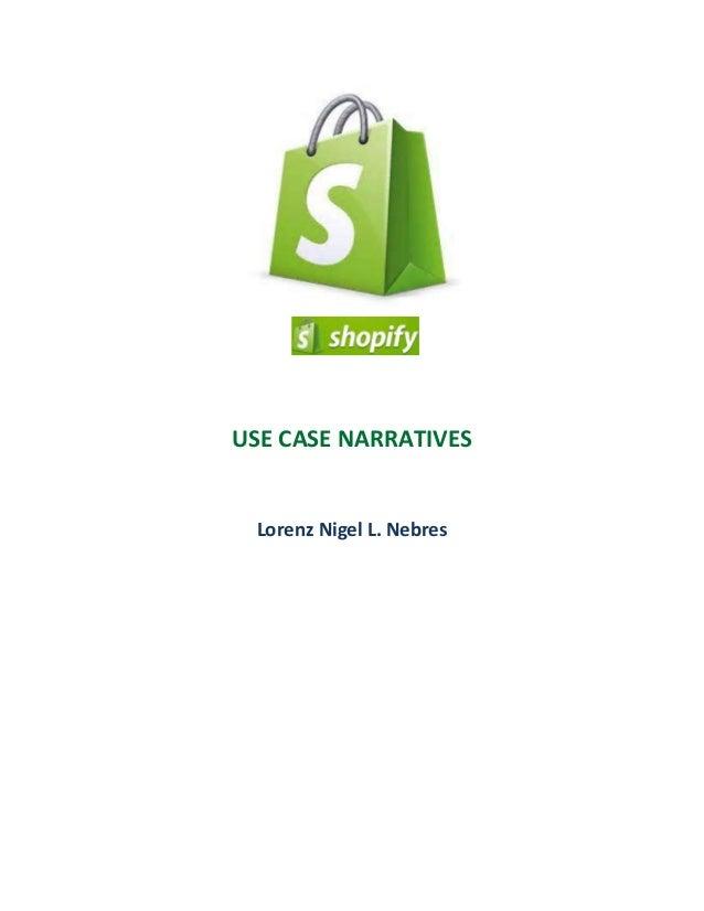 USE CASE NARRATIVES  Lorenz Nigel L. Nebres